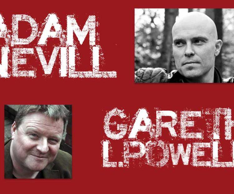 Gareth L Powell and Adam Nevill