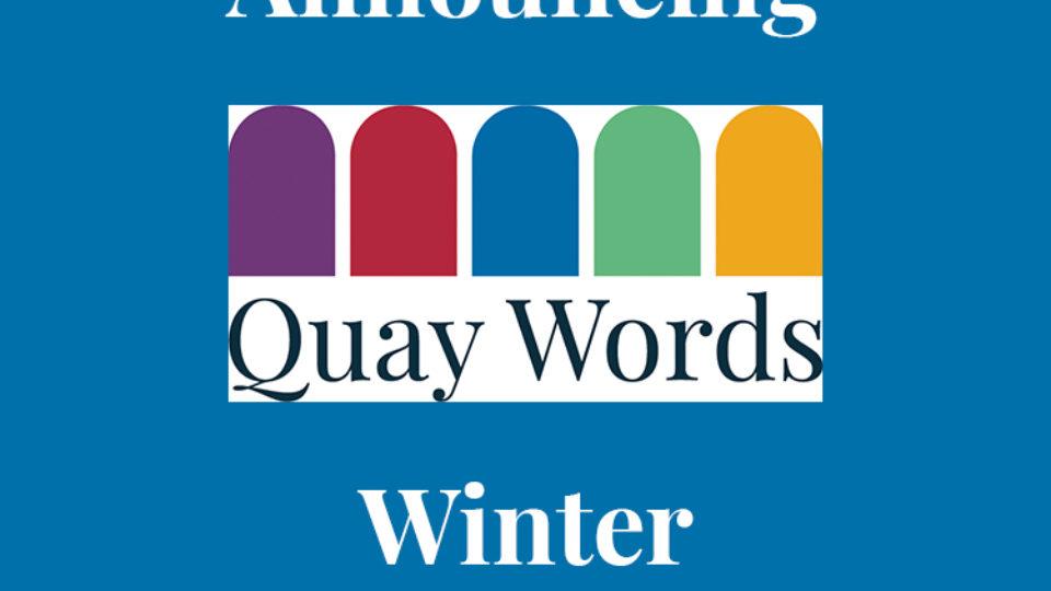 Quay Words WInter announcement
