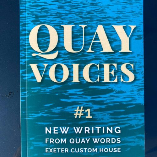 It's here, announcing Quay Voices #1, the Quay Words Anthology